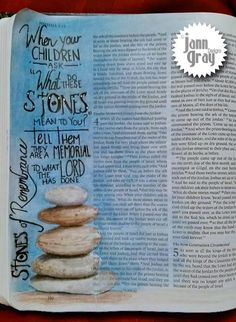 "Journaling Bible-When your children ask, :What do these stones mean to you?"" Tell them they are a memorial to what the lord has done. Bible Love, Faith Bible, My Bible, Bible Art, Bible Scriptures, Scripture Doodle, Scripture Study, Bible Study Journal, Art Journaling"