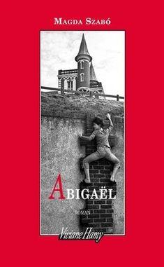 Abigaël - Magda Szabo