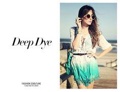 Look do Dia / Deep Dye