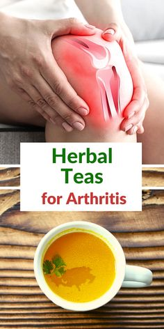 Here are the best natural remedies for treating arthritis. These herbal teas with pain-relieving and anti-inflammatory effects can provide a homemade and organic way to treat arthritis symptoms including joint pain and inflammation.