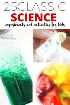 Classic Science Experiments And Activities For Kids 2 Easy Science Experiments Science For Kids