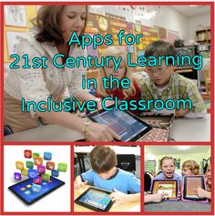 Apps for 21st Century Learning in the Inclusive Classroom