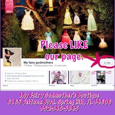 """Like us on Facebook.. """" My fairy godmother's"""". We're located in Spring Hill, Fl. 352-340-5945"""