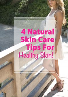 4 natural tips for healthy skin, and not a product in sight!
