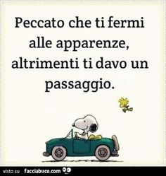 Qoutes, Funny Quotes, Funny Memes, Italian Quotes, Life Philosophy, Snoopy And Woodstock, Comics, Words, Peanuts