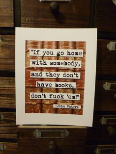 John Waters Quote Print Mature by chicalookate on Etsy