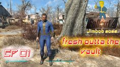 Fallout 4 Episode 01 Outta the Vault