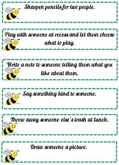 Random Acts of Kindness.  Free!  Bee Kind cards Challenge unkind students to choose a kind thing to do for someone else.  Classroom management idea