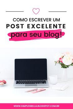 [Blog post] Aprenda uma fórmula básica para escrever excelentes posts para seu blog, em pouco tempo, mas com qualidade, para que tenham uma alta taxa de sucesso! #dicasparablogs #marketingdigital #blogpostideas #blogging #dicasparablogueiras