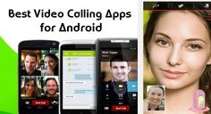 10 Best Video Calling Apps for Android – 2016