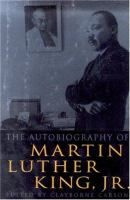 The Autobiography of Martin Luther King Jr.