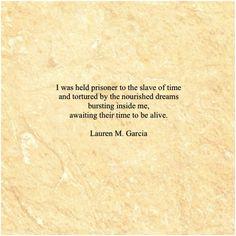 Lauren M. Garcia Quotes  Captive