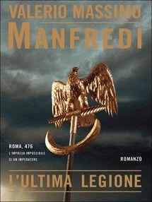 L'ultima legione Valerio Massimo Manfredi