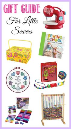 Top Gifts for Little Sewers - Awesome ideas and a free eBook!