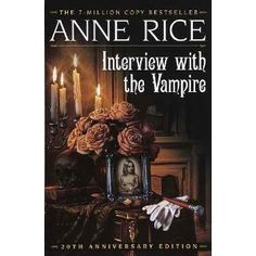 Read all of Anne Rice's vampire book... I was into vampires back in the day.  Will still watch the movie now and then.