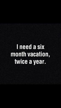 Preferably one to the beach and one to Europe, please!