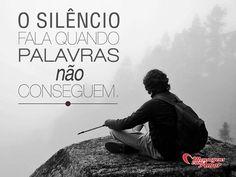 O silêncio fala quando palavras não conseguem... #silencio #palavras #vida