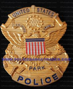 US Park Police badge. Reproduction badge. Attachment: Rear pin and roller.  Available at www.policebadgetrader.com