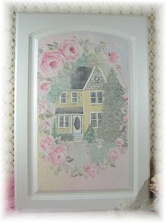 """So Cottage Chic Victorian  Rose Door Painting 19"""" x  27 3/4""""-So cottage chic door painting. So soft and pretty.154.99I painted This two story victorian cottage h"""