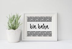 Kia Kaha Forever Strong Poster, Inspirational, Motivational, Be Strong, Girl Power, Gallery Wall, Office Art, Maori Phrase, New Zealand