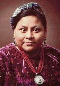 Rigoberta Menchú (Guatemala), Premio Nobel de la Paz por su activismo contra el terrorismo y la terrible violencia
