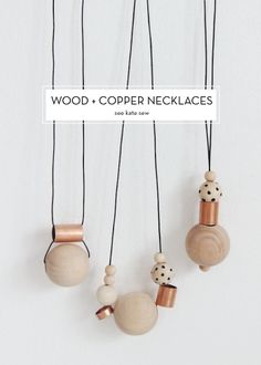 12 JULY DIYS – Wood + Copper Necklaces