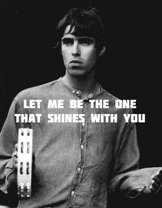 Slide Away.  Liam Gallagher.  I still would