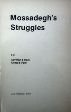 Check out the #book Mossadegh's Struggles by Raymond Irani and Ahmad Irani 1991 #Persian #Language edition, foreign language board