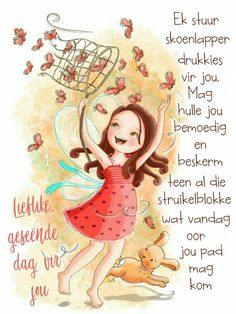 Morning Blessings, Good Morning Wishes, Day Wishes, Lekker Dag, Evening Greetings, Afrikaanse Quotes, Goeie Nag, Goeie More, Morning Greetings Quotes