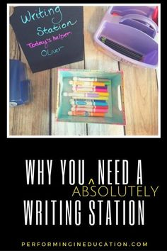Why You Need a Writing Station - Performing in Education Writing Strategies, Writing Lessons, Writing Resources, Teaching Writing, Writing Activities, Writing Ideas, Teaching Ideas, Kindergarten Writing, Writing Process