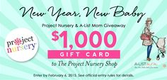 Last Call! Enter to win a $1000 gift card to #PNshop from Project Nursery + A List Mom. #giveaway #win