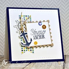 Strong Anchor from Joyful Creations with Kim. Stamps and dies from Verve Stamps. Playing along with the first challenge at the brand new Curtain Call!