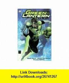 Green Lantern Rebirth (0761941249513) Geoff Johns, Ethan Van Sciver , ISBN-10: 1401207103  , ISBN-13: 978-1401207106 ,  , tutorials , pdf , ebook , torrent , downloads , rapidshare , filesonic , hotfile , megaupload , fileserve
