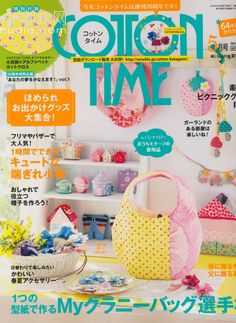 Cotton Time May 2014 Entire Magazine Diy Bags Purses, Diy Purse, Book Crafts, Crafts To Do, Magazine Couture, Japan Crafts, Sewing Magazines, Cross Stitch Books, Japanese Books