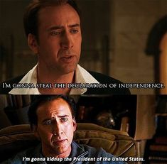 The two shocking lines from Ben Gates. National Treasure Movie, Treasure Quotes, Favorite Movie Quotes, See Movie, Nicolas Cage, Christian Memes, Movie Lines, Tv Show Quotes, Film Books