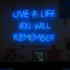 Here is the Best Life Quotes, Life isn t about finding yourself. Life is about creating yourself, I have found that if you love life, life will love you back, life quotes. Light Blue Aesthetic, Neon Aesthetic, Quote Aesthetic, Aesthetic Pictures, Aesthetic Bedroom, Photo Wall Collage, Picture Wall, Neon Rouge, Neon Azul