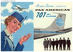 Pan Am #Boeing 707 #Clipper Ad  http://www.passionmkt.ca/images/stories/Blogue/1958%20into_the_jet_age%20ad.jpg