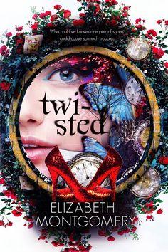 Twisted by Elizabeth Montgomery  Cover Design by Mae I Design