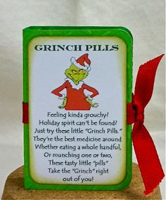 Grinch pills with green tic tacs