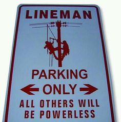 Haha! I know a few Linemen that need this!!