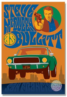 Steve McQueen as Bullitt featuring Steve McQueen as SFPD Lieutenant Frank Bullitt and his kick-ass 1968 Mustang Fastback jumping the hills of San Francisco White CottonSKU - Groovy! Ford Mustang Gt, Mustang Bullitt, 1968 Mustang, Mustang Fastback, Mustang Girl, Mustang Boss, Love Posters, Film Posters, Awesome Posters