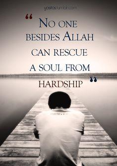 #Islam #hardship #save