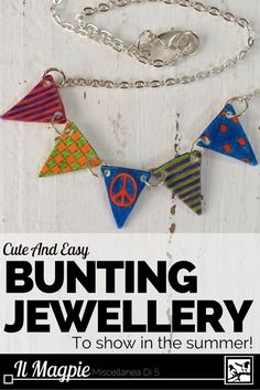 Show in summer with this Cute And Easy Bunting Jewellery To Show In The Summer http://ilmagpie.com/bunting-jewellery-tutorial?utm_campaign=coschedule&utm_source=pinterest&utm_medium=Il%20Magpie%20Miscellanea%20Di%20S&utm_content=Cute%20And%20Easy%20Bunting%20Jewellery%20To%20Show%20In%20The%20Summer