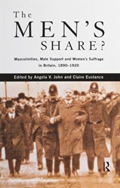 The opposition of men to women's suffrage is well-known. However, men's support for women's suffrage is a neglected subject. In the late nineteenth and early twentieth century, over one thousand men were prepared to join societies and actively work for women's suffrage, whilst many other men offered support. The Men's Share