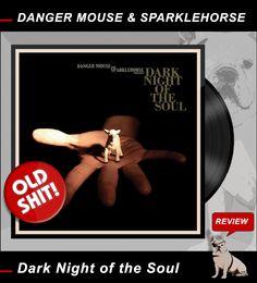 Old Shit: DANGER MOUSE & SPARKLEHORSE / Dark Night of the Soul http://nixschwimmer.blogspot.com/2017/02/danger-mouse-sparklehorse-dark-night-of.html