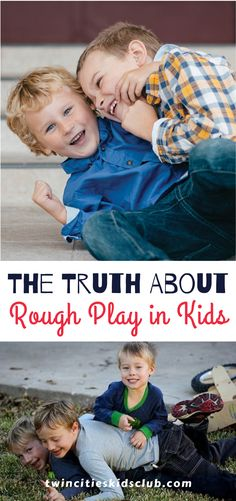 Twin Cities Kids Club Blogs: The Truth About Rough Play in Kids - Perhaps you are worried that your kids are the only ones that fight with one another like they are in a wrestling match. Maybe you worry that rough play in kids means that they are secretly dealing with anger issues. | kids | Games | Fun Games | Game Day | Outdoor Games Activities For 2 Year Olds, Indoor Activities, Infant Activities, Educational Activities, Fun Games For Kids, Kids Fun, Cool Kids, Dealing With Anger, 3 Year Olds