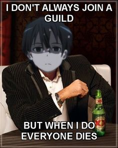 Bad luck Kirito from Sword Art Online.