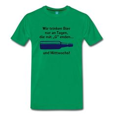 Grasgrün Wir trinken Bier... T-Shirts - Männer Premium T-Shirt