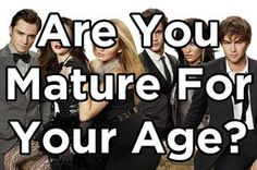 20 out of 30 Are You Mature For Your Age