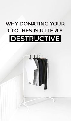 An important article to read now! Learn why donating is destructive + spread the word~ Wall Of Kindness, Capsule Wardrobe, Wardrobe Rack, Ethical Fashion Brands, Slow Fashion, Fashion Women, Knowledge Is Power, Fashion Group, Destruction